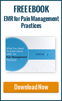 What You Need to Know About EMR for Pain Management Practices. Download now.